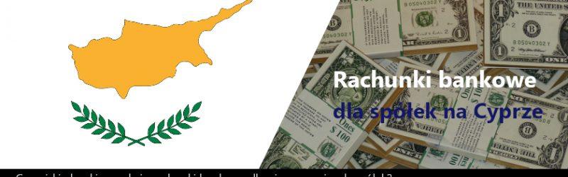 Cypryjskie banki zamykają rachunki bankowe dla nieoperacyjnych spółek